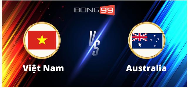 Soi kèo, nhận định bóng đá trận đấu Việt Nam vs Australia, 19h00 ngày 07/09/2021