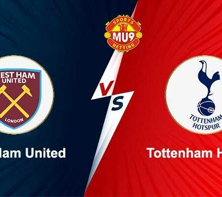 Soi kèo, nhận định bóng đá West Ham United vs Tottenham Hotspur 20h00 ngày 24/10/2021